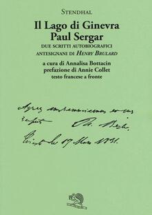Ipabsantonioabatetrino.it Il lago di Ginevra. Paul Sergar. Due scritti autobiografici antesignani di «Henry Brulard». Testo francese a fronte Image