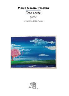 Todo corde - Maria Grazia Palazzo - copertina