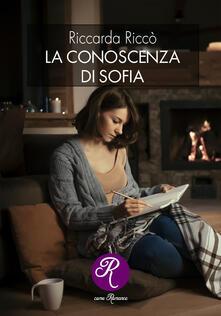 La conoscenza di Sofia - Riccarda Riccò - copertina