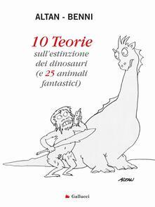 Capturtokyoedition.it 10 teorie sull'estinzione dei dinosauri (e 25 animali fantastici). Ediz. illustrata Image