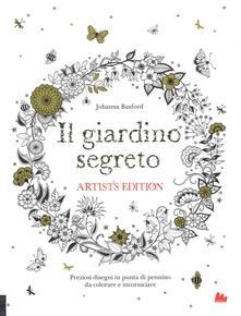 Osteriacasadimare.it Il giardino segreto. Artist's edition. Ediz. illustrata Image