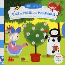 Alice nel paese delle meraviglie. Scorri le fiabe. Ediz. a colori.pdf