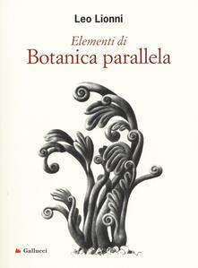 Winniearcher.com Elementi di botanica parallela. Ediz. illustrata Image