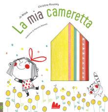 Writersfactory.it La mia cameretta. Ediz. a colori Image