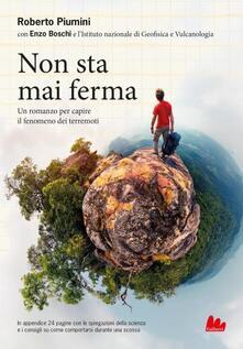 Non sta mai ferma. Un romanzo per capire il fenomeno dei terrremoti.pdf