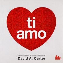 Ti amo. Libro pop-up. Ediz. a colori.pdf
