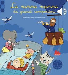 Listadelpopolo.it Le ninne nanne dei grandi compositori. Libro sonoro. Ediz. a colori Image