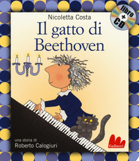 Il Il gatto di Beethoven. Con CD-Audio - Costa Nicoletta Colagiuri Roberto - wuz.it
