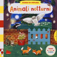 Ascotcamogli.it Animali notturni. Scorri ed esplora. Ediz. a colori Image
