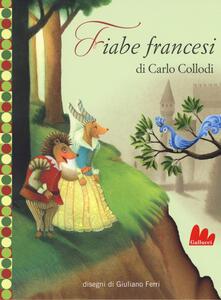 Fiabe francesi da Charles Perrault. Ediz. illustrata