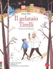 Radiospeed.it Il gelataio Tirelli «Giusto tra le Nazioni». Ediz. a colori Image