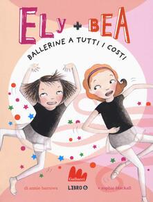 Camfeed.it Ballerine a tutti i costi. Ely + Bea. Vol. 6 Image