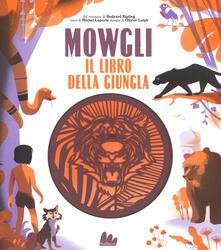 Promoartpalermo.it Mowgli, il libro della giungla da Rudyard Kipling. Ediz. a colori Image