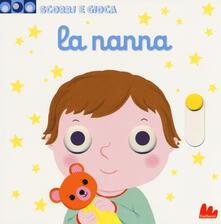 La nanna. Scorri e gioca. Ediz. a colori.pdf