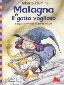 Malagna e il gatto voglioso. Cinque storie per le prime letture - Roberto Piumini - copertina