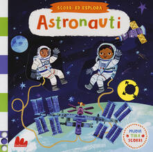 Antondemarirreguera.es Astronauti. Scorri ed esplora. Ediz. a colori Image