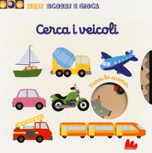 Capturtokyoedition.it Cerca i veicoli. Maxi scorri e gioca. Ediz. a colori Image