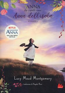 Anna dell'isola. Anna dai capelli rossi. Vol. 3 - Lucy Maud Montgomery - copertina