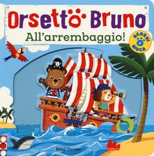 Orsetto Bruno. Allarrembaggio! Ediz. a colori.pdf
