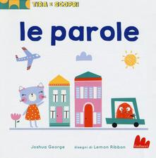 Squillogame.it Le parole. Tira e scopri. Ediz. a colori Image