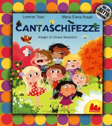 Cefalufilmfestival.it Cantaschifezze. Ediz. a colori. Con CD Audio Image
