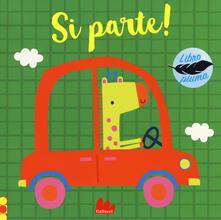 Fondazionesergioperlamusica.it Si parte! Libro piuma. Ediz. a colori Image