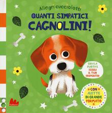 Quanti simpatici cagnolini! Allegri cucciolotti. Ediz. a colori.pdf