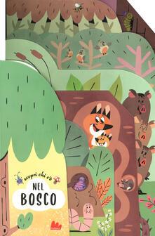 Ristorantezintonio.it Scopri chi c'è nel bosco. Ediz. a colori Image