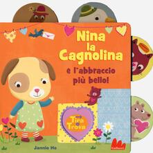 Winniearcher.com Nina la cagnolina e l'abbraccio più bello! Tira e trova. Ediz. a colori Image