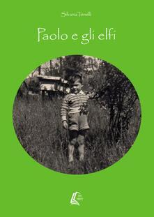 Radiosenisenews.it Paolo e gli elfi Image