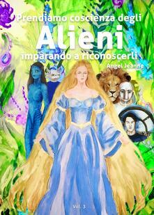 Voluntariadobaleares2014.es Prendiamo coscienza degli alieni imparando a riconoscerli. Vol. 3 Image