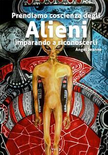 Prendiamo coscienza degli alieni, imparando a riconoscerli.pdf