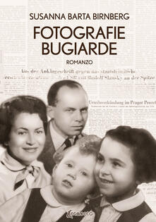 Fotografie bugiarde - Susanna Barta Birnberg - copertina