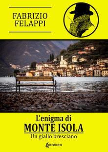 Ilmeglio-delweb.it L' enigma di Monte Isola. Un giallo bresciano Image