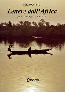 Daddyswing.es Lettere dall'Africa. Vol. 1: Nigeria 2003-2007. Image
