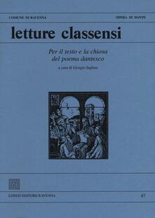 Letture classensi. Vol. 47: Per il testo e la chiosa del poema dantesco. - copertina