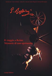 Il viaggio a Reims. Memorie di uno spettacolo. Catalogo della mostra (Ferrara, 18 gennaio-24 marzo 2019-Bologna, 28 marzo-5 maggio 2019) - copertina