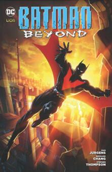 Batman beyond. Vol. 2 - Dan Jurgens,Bernard Chang,Stephen Thompson - copertina