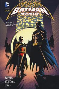 Morte della famiglia. Batman e Robin. Vol. 3