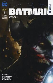Osteriacasadimare.it Uncut. Batman Europa. Vol. 3 Image