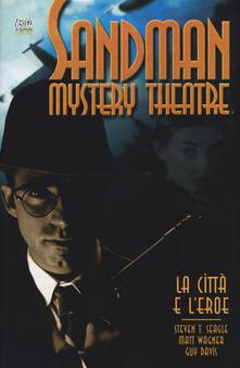 Winniearcher.com La città e l'eroe. Sandman mystery theatre. Vol. 10 Image
