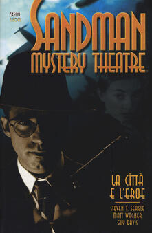 Voluntariadobaleares2014.es La città e l'eroe. Sandman mystery theatre. Vol. 10 Image