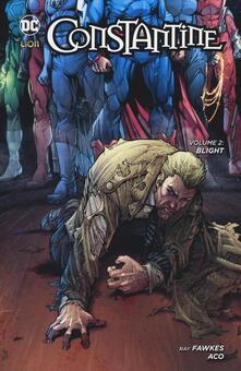 Blight. Constantine. Vol. 2 - Ray Fawkes,Jeff Lemire,Renato Guedes - copertina