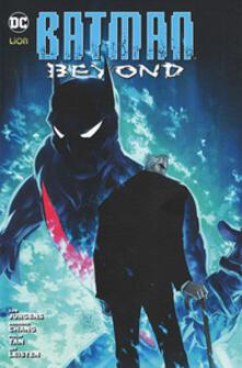 Batman beyond. Vol. 3 - Dan Jurgens,Bernard Chang,Philip Tan - copertina