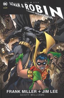 All star. Batman e Robin - Frank Miller,Jim Lee,Scott Williams - copertina