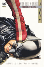 Libro The Hiketeia. Wonder Woman Greg Rucka J. G. Jones Wade von Grawbadger