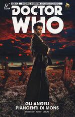 Libro Doctor Who. Decimo dottore. Gli angeli piangenti di Mons.. Vol. 2 Robbie Morrison