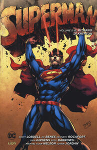 Il ritorno di Krypton. Superman. Vol. 5