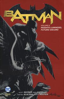 Rallydeicolliscaligeri.it Batman. Vol. 6: Passato luminoso, futuro oscuro. Image