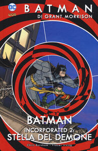 Batman. Vol. 10: Batman incorporated 2. Storia del demone.